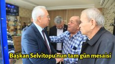 Başkan Selvitopu'nun tam gün mesaisi