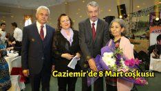 Gaziemir'de 8 Mart coşkusu