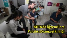 KETA'da öğrencilere Yaratıcı Drama etkinliği