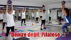 Denize değil, Pilatese