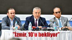 """""""İzmir, 10'u bekliyor"""""""