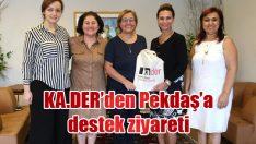 KA.DER'den Pekdaş'a destek ziyareti