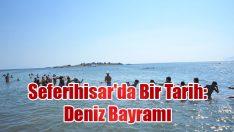 Seferihisar'da Bir Tarih: Deniz Bayramı
