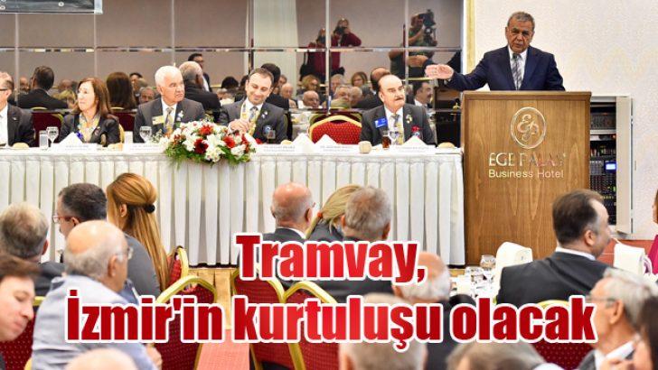 Tramvay, İzmir'in kurtuluşu olacak