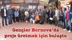 Gençler Bornova'da proje üretmek için buluştu