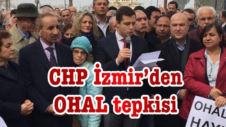 CHP İzmir'den OHAL tepkisi