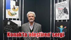 Konak'ta 'eleştiren' sergi