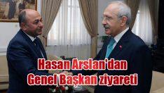 Hasan Arslan'dan Genel Başkan ziyareti