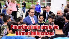 Pınarbaşı'nda proje ve hizmet buluşması