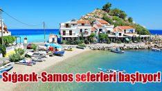 Sığacık-Samos seferleri başlıyor!