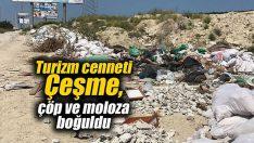 Turizm cenneti Çeşme, çöp ve moloza boğuldu