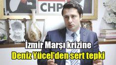 İzmir Marşı krizine Deniz Yücel'den sert tepki