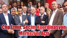 Chp İzmir, Seçim Koordinasyon Merkezi açılışı