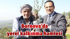 Bornova'da yerel kalkınma hamlesi