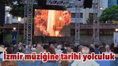 İzmir müziğine tarihi yolculuk