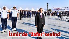 "İzmir'de ""Zafer""sevinci"