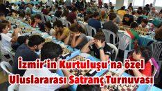 İzmir'in Kurtuluşu'na özel Uluslararası Satranç Turnuvası