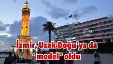 """İzmir, Uzak Doğu'ya da """"model"""" oldu"""