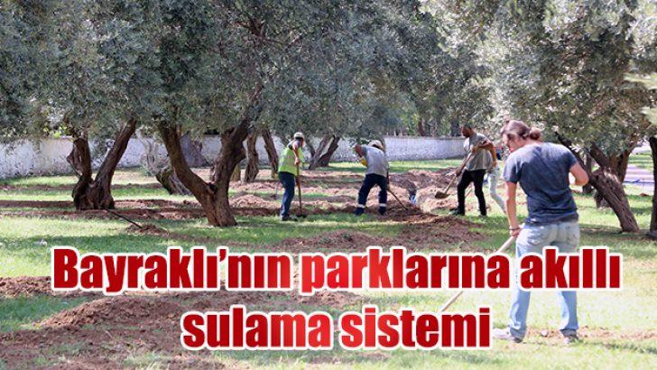 BAYRAKLI'NIN PARKLARINA AKILLI SULAMA SİSTEMİ