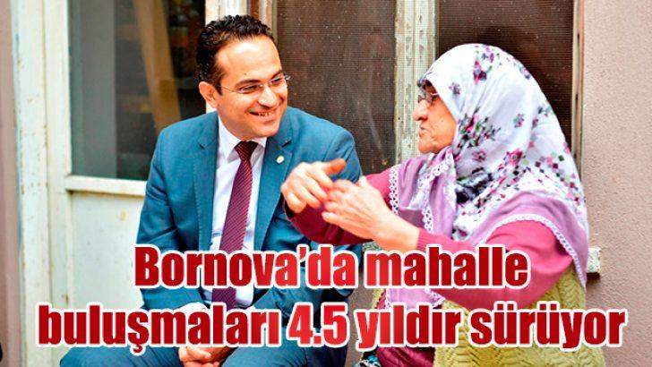 Bornova'da mahalle buluşmaları 4.5 yıldır sürüyor