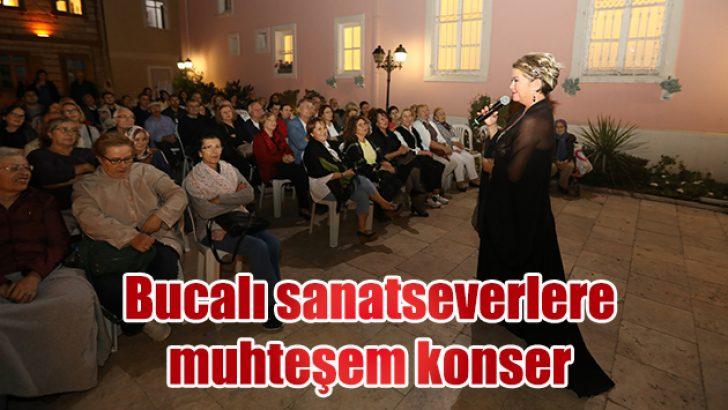BUCALI SANATSEVERLERE MUHTEŞEM KONSER