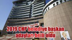 2019 CHP belediye başkan adayları belli oldu