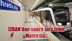 İZBAN'dan sonra sıra İzmir Metro'da… Çalışanlar sakal bırakacak