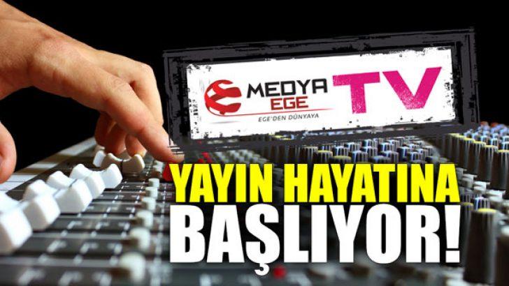 """""""Medya Ege TV"""" yayın hayatına başlıyor!"""