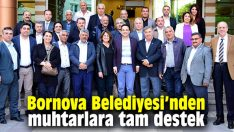 Bornova'dan muhtarlara tam destek