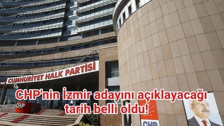 CHP'nin İzmir adayını açıklayacağı PM'nin tarihi belli oldu!