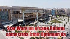 Star Wars'un efsane Robotu R2-D2 sömestr tatilinde İzmir Optimum'da çocuklarla buluşacak.
