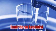 Bornova'nın iki mahallesinde su kesintisi