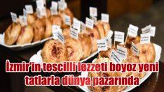 İzmir'in tescilli lezzeti boyoz yeni tatlarla dünya pazarında