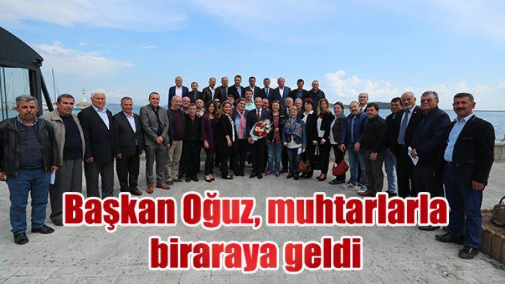 BAŞKAN OĞUZ MUHTARLARLA BİRARAYA GELDİ