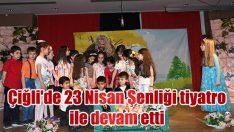 Çiğli'de 23 Nisan Şenliği tiyatro ile devam etti