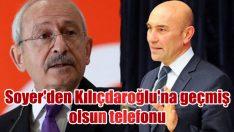 Soyer'den Kılıçdaroğlu'na geçmiş olsun telefonu