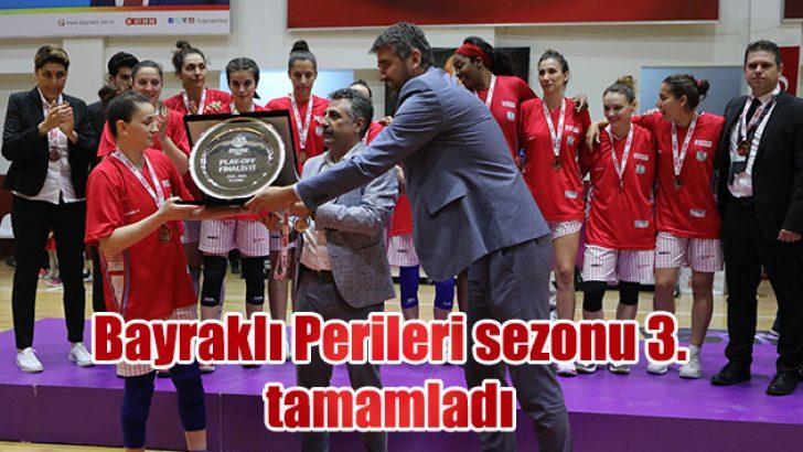 BAYRAKLI'NIN PERİLERİ SEZONU 3'ÜNCÜ TAMAMLADI