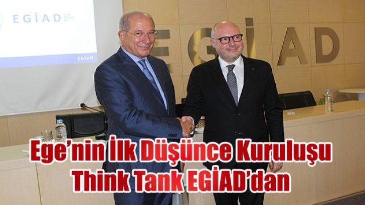 EGİAD Think Tank, Toplum İçin Düşünüp Karar Aldıracak