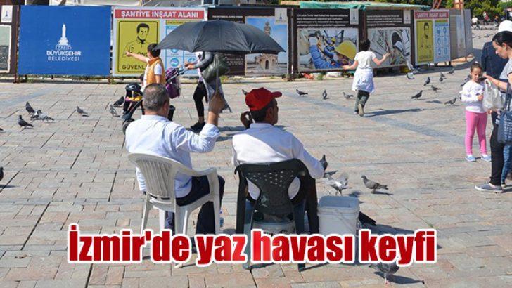 İzmir'de yaz havası keyfi