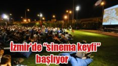 """İzmir'de """"sinema keyfi"""" başlıyor"""