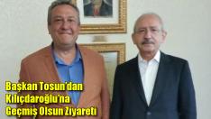Başkan Tosun'dan Kılıçdaroğlu'na Geçmiş Olsun ziyareti