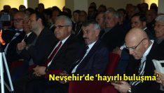 Nevşehir'de 'hayırlı buluşma'