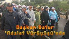 Başkan Batur 'Adalet Yürüyüşü'nde