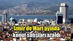 İzmir'de Mart ayında konut satışları azaldı