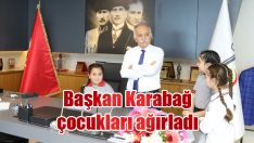 Başkan Karabağ çocukları ağırladı