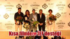 Kısa filmlere İEF desteği