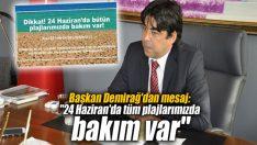 """Başkan Demirağ'dan mesaj: """"24 Haziran'da tüm plajlarımızda bakım var"""""""