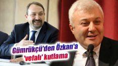 Gümrükçü'den Özkan'a 'vefalı' kutlama