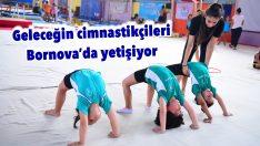 Geleceğin cimnastikçileri Bornova'da yetişiyor