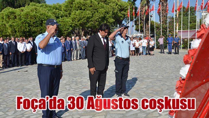 FOÇA'DA '30 AĞUSTOS' COŞKUSU